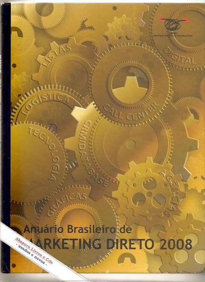 Anuário Brasileiro De Marketing Direto 2008 - Abemd