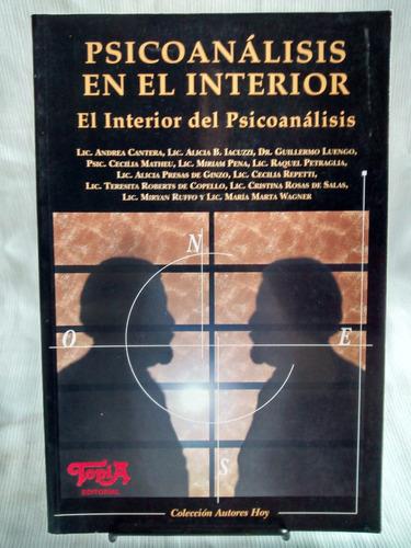 Psicoanálisis En El Interior. Autores Hoy - Editorial Topía.