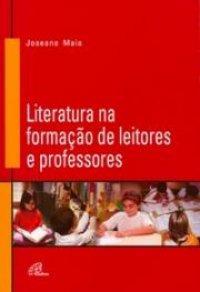 Livro: Literatura Na Formação De Leitores E Professores