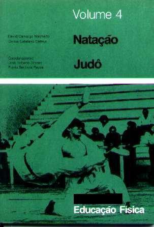 Natação E Judô - Manual De Educação Física Vol. 4 - 1974