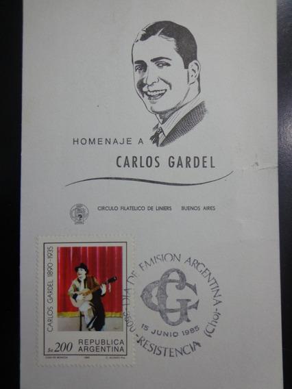 Tarjeta Conmemorativa De Carlos Gardel Del Año 1985