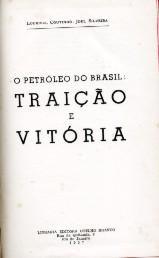 O Petróleo Do Brasil - Joel Silveira - 1957 - Capa Dura