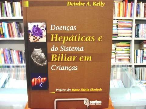Livro - Doenças Hepáticas Do Sistema Biliar Em Crianças