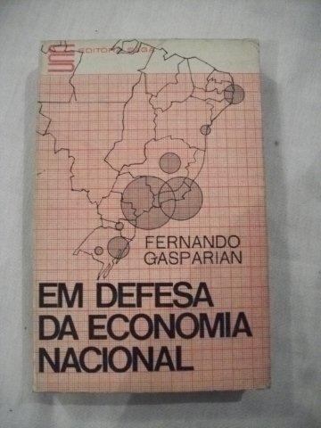 * Livro Fernando Gasparin - Em Defesa Da Economia Nacional