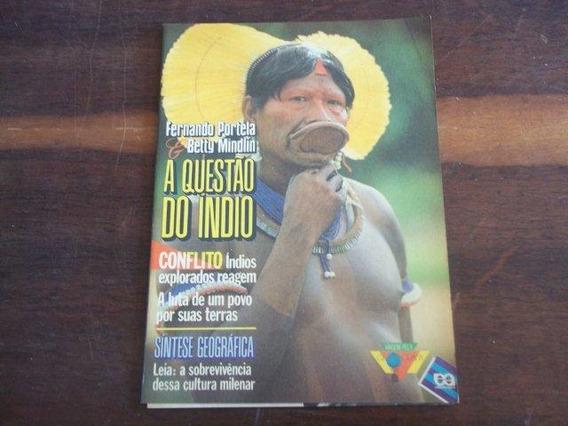 A Questão Do Índio - Sintese Geográfica - Geografia