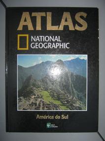 Atlas National Geographic - América Do Sul / Abril Coleções