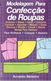 Modelagem Para Confecção De Roupas, Arnaldo Belmiro