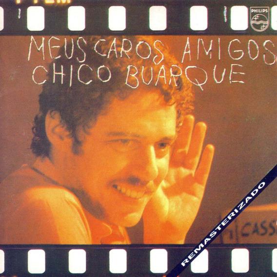 Cd Chico Buarque - Meus Caros Amigos