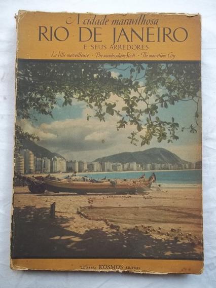 * Livro A Cidade Maravilhosa Rio De Janeiro E Seus Arredores