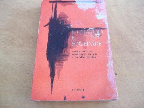 * Livro Literatura E Sociedade Lionel Trilling Trad Rubem