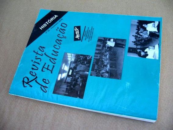 Revista De Educação - 32 - História - Apeoesp