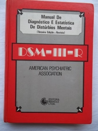 Diagnóstico E Estatística De Distúrbios Mentais - 3 Edição