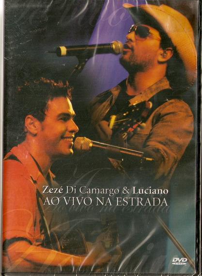 Dvd Zezé Di Camargo & Luciano - Ao Vivo Na Estrada - Novo***