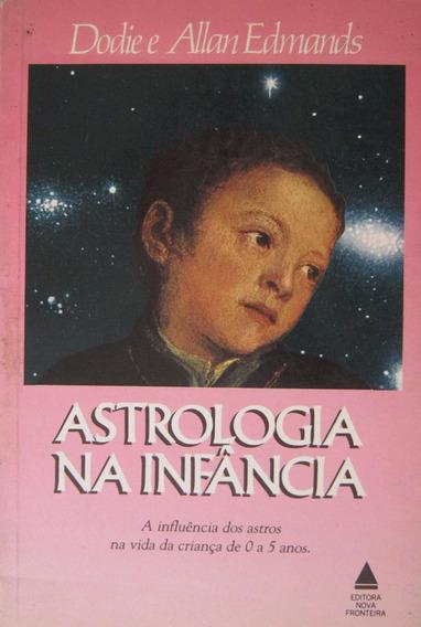 Astrologia Na Infância - Dodie E Allan Edmands - 246