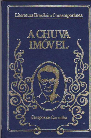 A Chuva Imóvel - Campos De Carvalho / Livro Novo Capa Dura