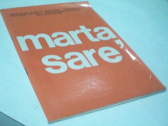 Marta Saré - Programa Souvenir - Fernanda Torres / Edu Lobo