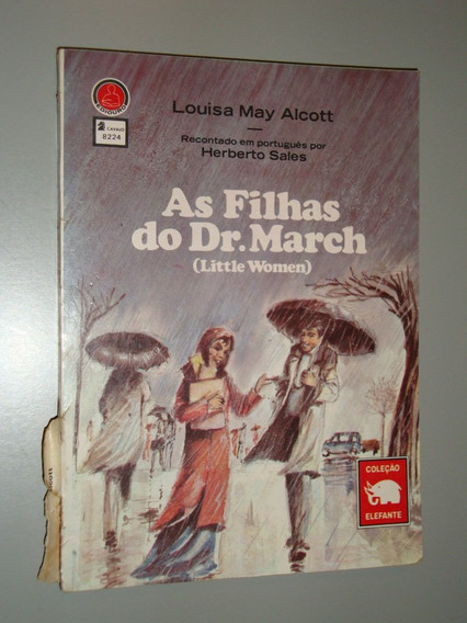Livro As Filhas Do Dr March ( Little Women )