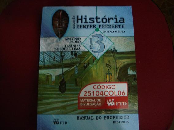 História Sempre Presente 3 Ensino Médio Zona Norte S P