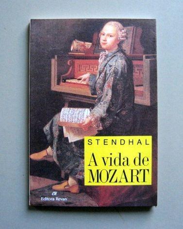 A Vida De Mozart - Stendhal