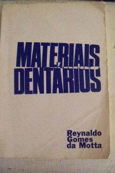 * Livro - Materiais Dentários - Reynaldo Gomes Da Motta