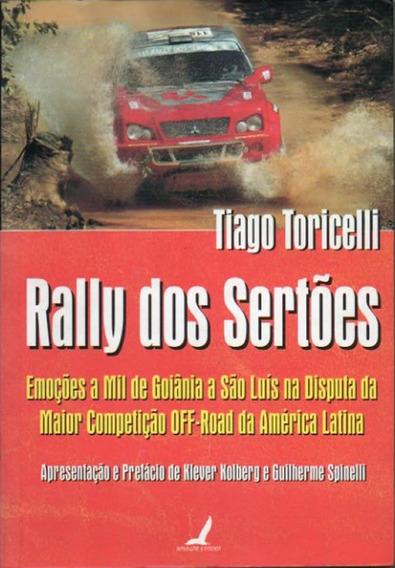Rally Dos Sertões Tiago Toricelli Aventuras E Vitórias Novo