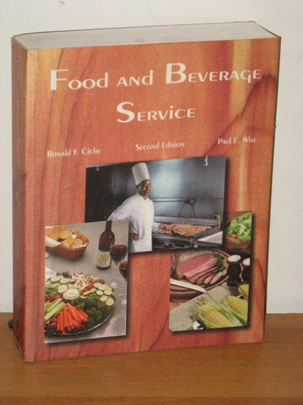Livro Food And Beverage Service Ronald Cichy & Paul E. Wise