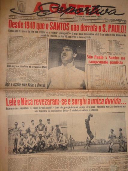 Gazeta Esportiva 1676 Santos X São Paulo Desde 1930