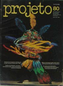 Revista Projeto No. 80 Outubro De 1985