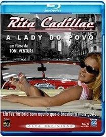 Blu-ray Rita Cadillac: A Lady Do Povo
