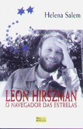 Leon Hirszman: O Navegador Das Estrelas - Helena Salem