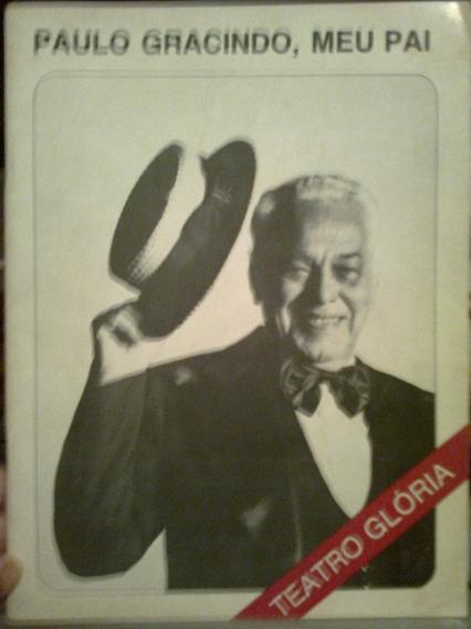 Revista Paulo Gracindo Meu Pai Teatro Glória 1980 Ed Teatral