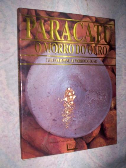 Historia Do Ouro Em Paracatu Minas Gerais
