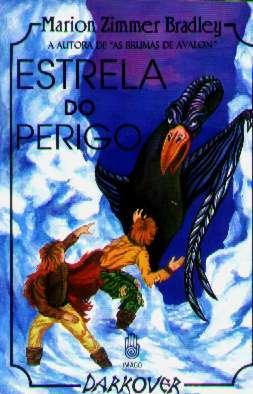 Estrela Do Perigo - Marion Zimmer Bradley - 1994 - Livro