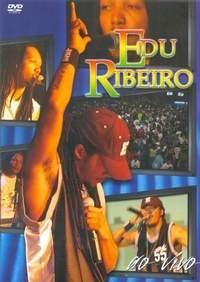 Edu Ribeiro - Ao Vivo - Dvd Novo Lacrado