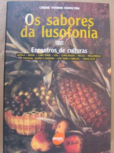 Os Sabores Da Lusofonia Cherie Yvonne Hamilton Livro Novo