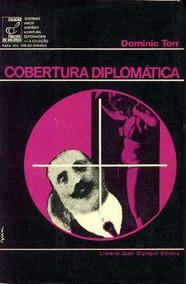 Cobertura Diplomática - Dominic Torr