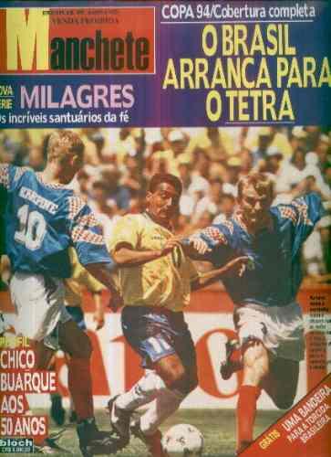 Manchete 2203 Jun 94 Cobertura Copa 94 Os 50 Anos Chico Buar