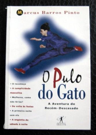 O Pulo Do Gato / Marcus Barros Pinto/objetiva/frete À Cobrar