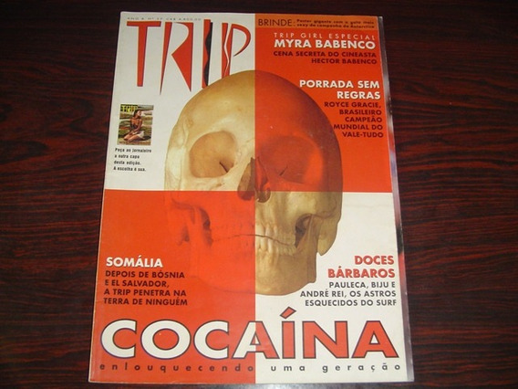 Revista Trip 37 Cocaina Myra Babenco Royce Gracie 1994 Sem P