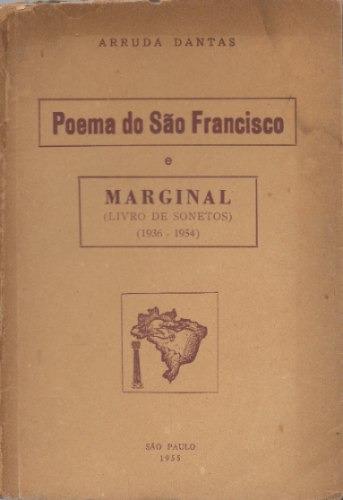 Poema Do São Francisco E Marginal - Arruda Dantas