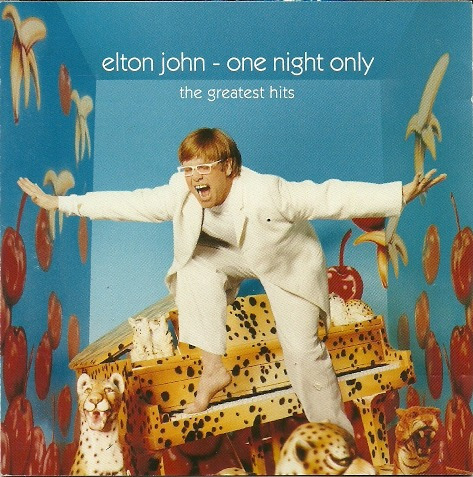 Elton John Only Night Only The Gratest Hits