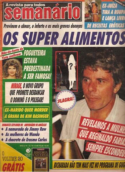 Semanário Nº 75: Angélica - Reginaldo Farias - Mallandro