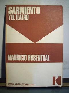 Adp Sarmiento Y El Teatro Mauricio Rosenthal / Ed Kraft 1967