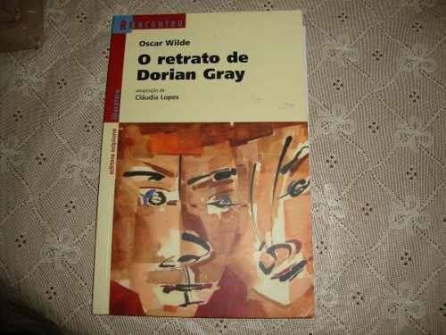 O Retrato De Dorian Gray Reencontro Literatura Ano 2011