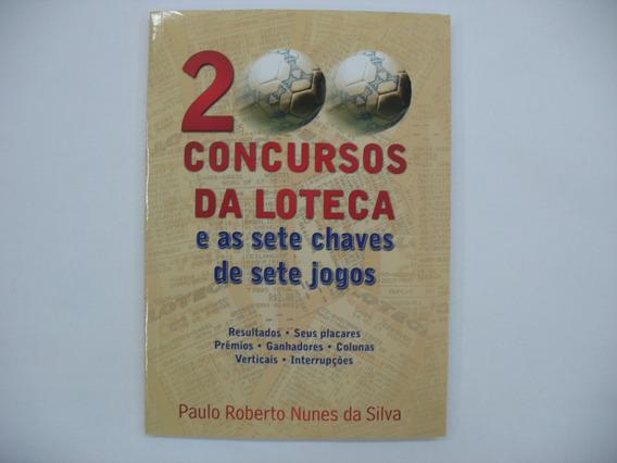Livro - 200 Concursos Da Loteca Usado Em Ótimo Estado