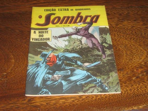 O Sombra A Noite Do Vingador Edição Extra Março/1978 Ebal