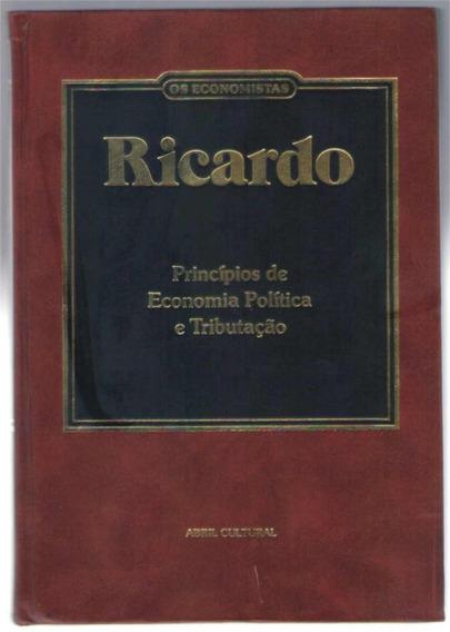 Princípios De Economia , Política E Tributação - Ricardo