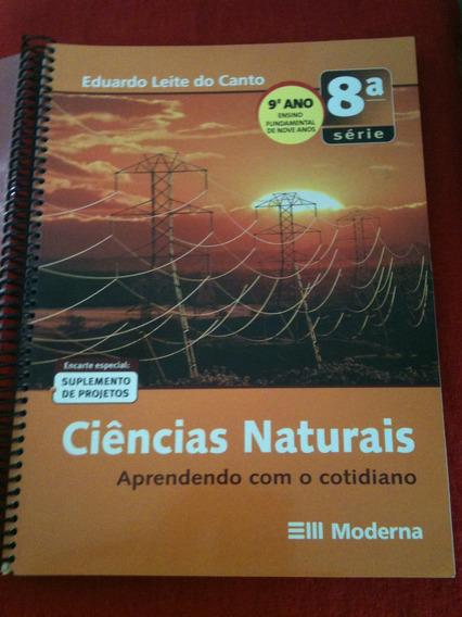 Livro Ciências Naturais - Aprendendo Com O Cotidiano