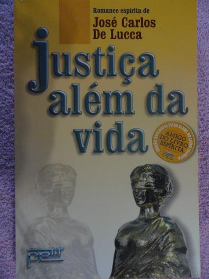 Justiça Além Da Vida - Romance Espírita - Espiritismo