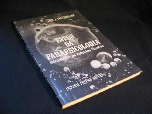 Fatos Da Parapsicologia - Heydecker, Joe J.